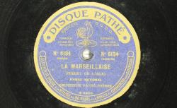 La Marseillaise / Rouget de l'Isle, comp. ; Orchestre Pathé Frères - source : BnF/gallica.bnf.fr