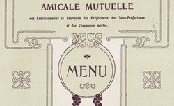 5e banquet annuel de l'Amicale mutuelle des fonctionnaires et employés des préfectures, sous-préfectures et des communes mixtes. Hôtel Moderne, Paris