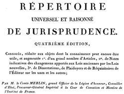 """Accéder à la page """" Répertoire universel et raisonné de jurisprudence, 4e édition, 1812-1825"""""""