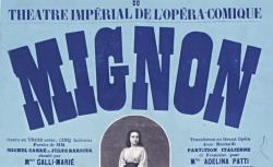 [Enregistrements sonores] / Affiche : Grand succès du Théatre Impérial de l'Opéra-Comique, Mignon... [1866-1869] - source : gallica.bnf.fr / BnF