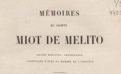 """Accéder à la page """"Miot de Mélito, comte, Mémoires"""""""