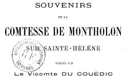 """Accéder à la page """"Montholon, comtesse de, Souvenirs de Sainte-Hélène"""""""
