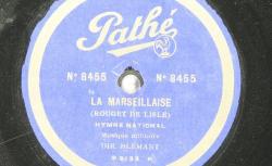 Disque NC Pathé saphir 8455 - La Marseillaise est ici interprétée par un ensemble de musique militaire sous la direction de Blémant, chef de musique de l'école d'artillerie de Vincennes - source : BnF/gallica.bnf.fr