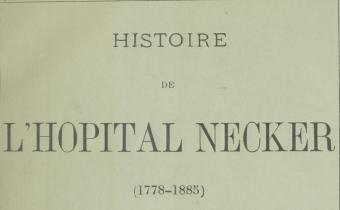"""Accéder à la page """"Histoire de l'hôpital Necker - 1885"""""""