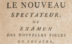 """Accéder à la page """"Nouveau spectateur, ou Examen des nouvelles pièces de théâtre (Le)"""""""