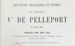 """Accéder à la page """"Pelleport, général vicomte de, Souvenirs militaires et intimes"""""""