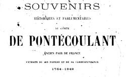 """Accéder à la page """"Pontécoulant, comte de, Souvenirs historique et parlementaires"""""""