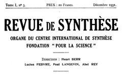 """Revue de synthèse : organe de la Fondation """"Pour la science"""", Centre international de synthèse"""