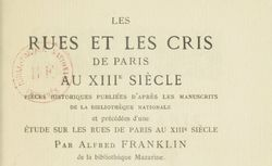 """Accéder à la page """"Les rues et les cris de Paris au XIIIe siècle : pièces historiques"""""""