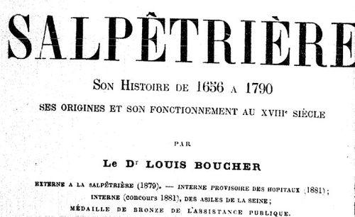 """Accéder à la page """"La Salpêtrière : son histoire de 1656 à 1790, ses origines et son fonctionnement au XVIIIe siècle - 1883"""""""
