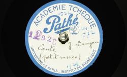 [Enregistrement sonore] Conte en petit russien / Hubert Pernot, collecteur ; Ivan Demján, voix parlée - source : BnF / gallica.bnf.fr