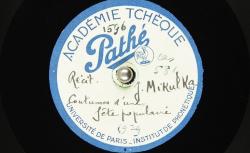 Récit en tchèque des coutumes d'une fête populaire / Hubert Pernot, collecteur ; M. Jan Mikulka, voix parlée - source : BnF/gallica.bnf.fr