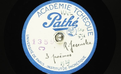 Trois poèmes / Hubert Pernot, collecteur ; Ružena Jesenská, voix parlée - source : BnF/gallica.bnf.fr