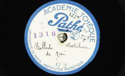 Ballade de Mai : [Ballada Májová : poème en tchèque] ; Jan Neruda, auteur ; L. [Leopolda] Dostálová, voix parlée - source : BnF/gallica.bnf.fr