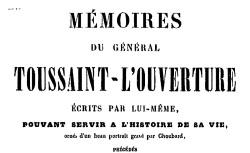 """Accéder à la page """"Toussaint-Louverture, général, Mémoires"""""""