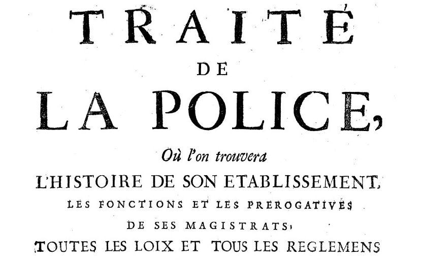 La Mare, Nicolas de. Traité de la police …
