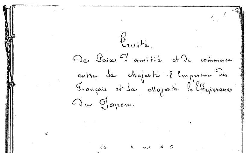 Traité de paix, d'amitié et de commerce entre la France et le Japon, le 9 août 1858 (Ministère des affaires étrangères)