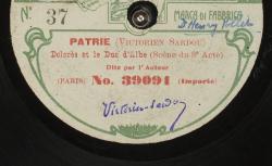 [Enregistrement sonore] Patrie. Scène du 3e Acte, Dolorès et le duc d'Albe / Victorien Sardou, aut. ; Victorien Sardou, voix - source : gallica.bnf.fr / BnF