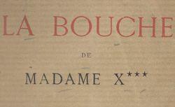 La Bouche de Madame X