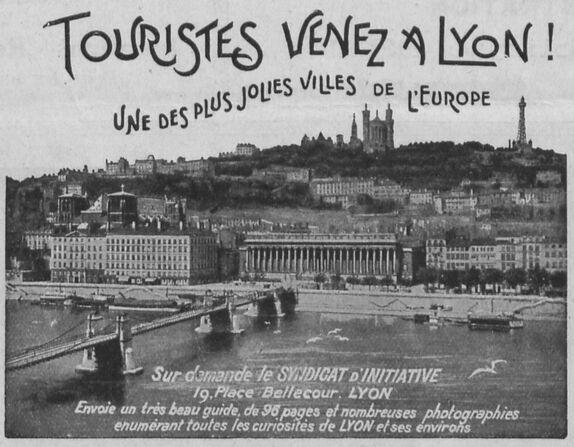 Touristes venez à Lyon ! Une des plus jolies villes de l'Europe. Le Palais de justice et le coteau de Fourvière. Image publiée à Lyon le 22 juin 1913 dans le journal : France-Italia