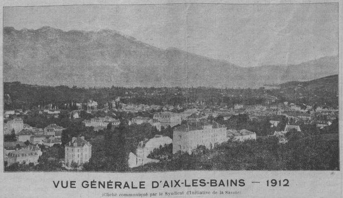 Vue générale d'Aix-les-Bains, 1912. Image publiée à Chambéry le 14 avril 1912 dans : Le Journal d'Aix-les-Bains
