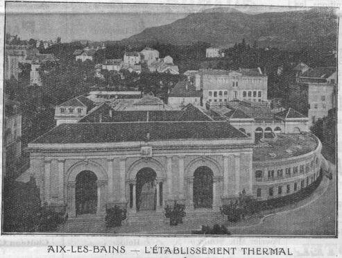 Aix-les-Bains : l'établissement thermal. Image publiée à Chambéry le 14 octobre 1916 dans le journal : Bulletin des étrangers en séjour à Aix-les-Bains