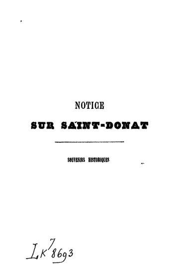 Notice sur Saint-Donat (Drôme) : souvenirs historiques / par Léon Gontier
