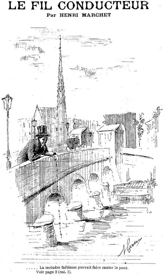 Le fil conducteur, par Henri Marchet [Un homme accoudé au garde-corps du Pont de pierre à Bordeaux]. Image publiée à Bordeaux le 30 mars 1890 dans le journal : Bordeaux la nuit