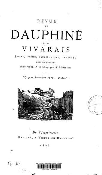 Revue du Dauphiné et du Vivarais (Isère, Drôme, Hautes-Alpes, Ardèche) : recueil mensuel historique, archéologique et littéraire