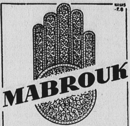 Mabrouk, disent les Arabes, ce qui en français signifie : Bienvenue. Image publiée à Périgueux en janvier/juin 1937 dans le journal : L'Action laïque