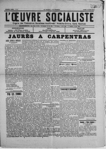 L'Œuvre socialiste : organe des fédérations socialistes autonomes : Ardèche-Drôme, Gard, Vaucluse [