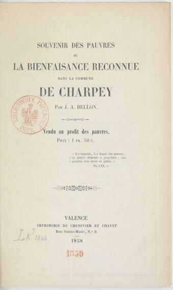 Souvenir des pauvres : ou la bienfaisance reconnue dans la commune de Charpey / par J.-A. Bellon...