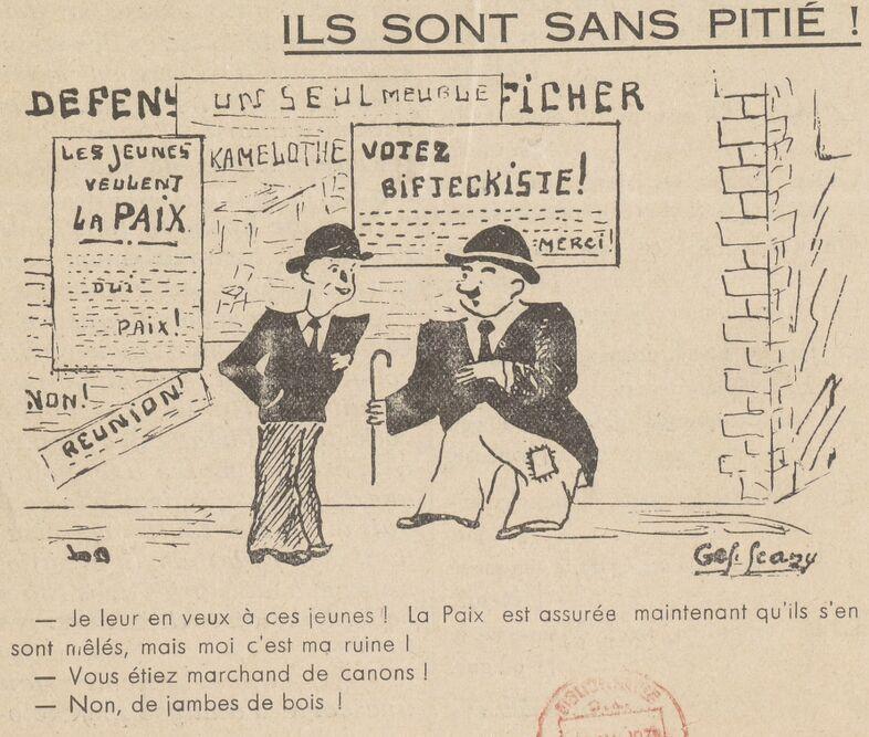 La paix est assurée, mais moi c'est ma ruine ! Image publiée à Manosque en novembre 1937 dans le journal : Au devant de la vie