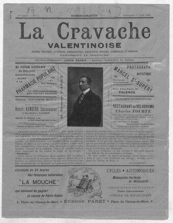 La Cravache valentinoise : journal politique, littéraire, humouristique, fantaisiste, agricole, commercial et mondain / directeur-propriétaire Louis Esprit - 01 avril 1900