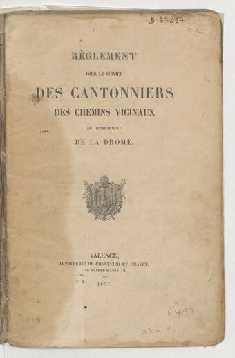 Règlement pour le service des cantonniers des chemins vicinaux du département de la Drôme