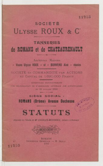Société Ulysse Roux & Cie. Tanneries de Romans et de Chateaurenault... Statuts...