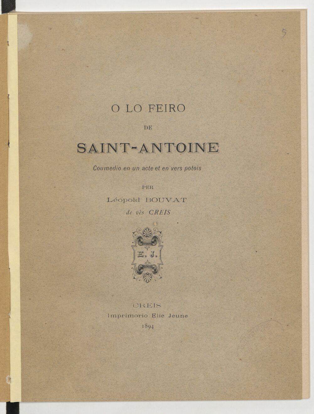 O lo feiro de Saint-Antoine. Coumedio en un acte et en vers potois / per Léopold Bouvat,...