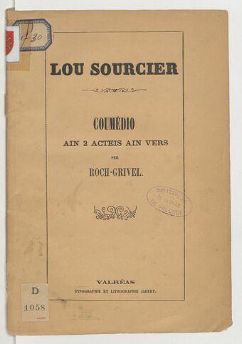 Lou sourcier : coumédio ain 2 acteïs, ain vers / per Roch-Grivel