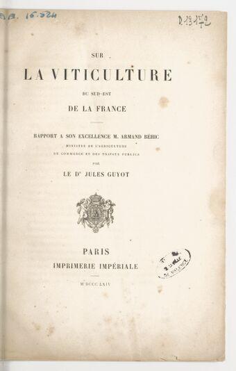 Sur la viticulture du Sud-Est de la France, rapport... par le Dr Jules Guyot