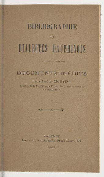 Grammaire dauphinoise. Dialecte de la vallée de la Drôme, par l'abbé L. Moutier,...