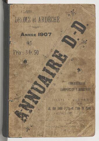 Drôme-Ardèche. Annuaire D.-D. administratif, commercial et industriel...