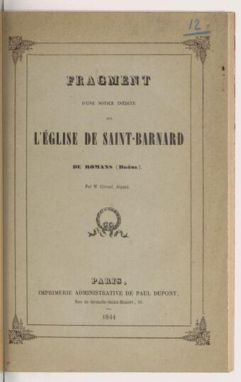 Fragment d'une notice inédite sur l'église de Saint-Barnard de Romans / par M. Giraud,...
