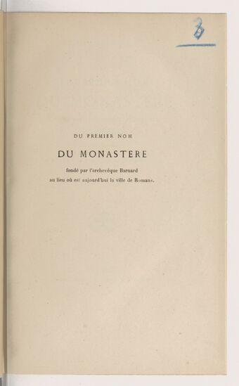 Quelques mots sur la question de savoir quel a été le premier nom du monastère fondé par l'archevêque de Vienne Barnard, vers l'an 840, au lieu où est aujourd'hui la ville de Romans / par P.-E. Giraud