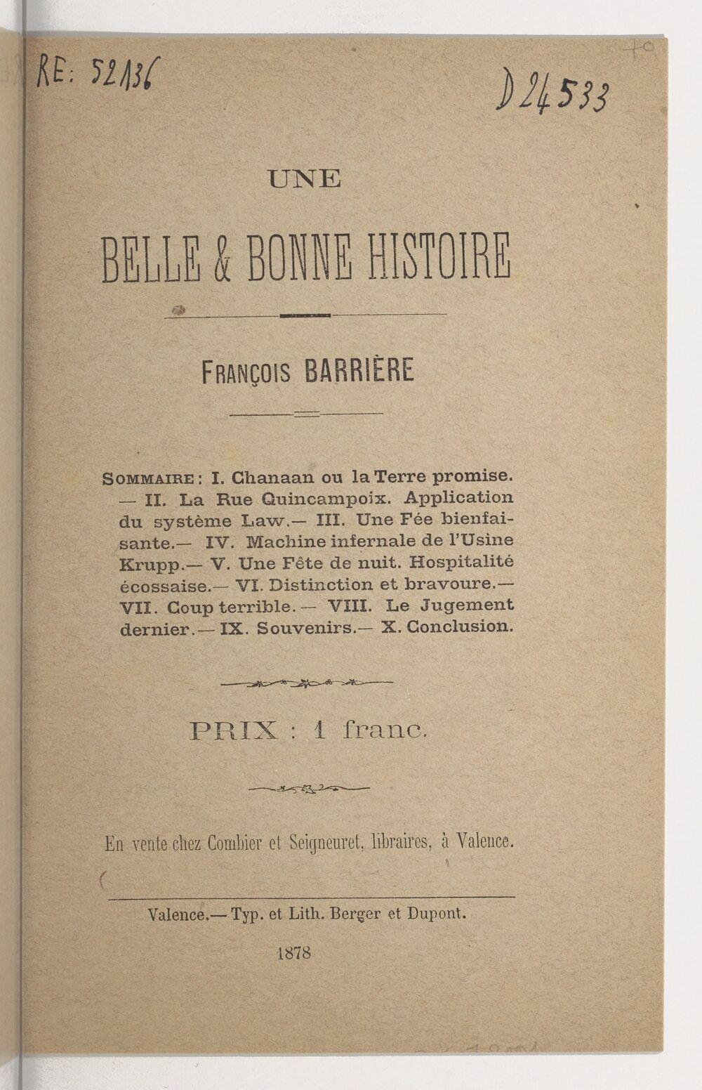 Une belle & bonne histoire / François Barrière,...