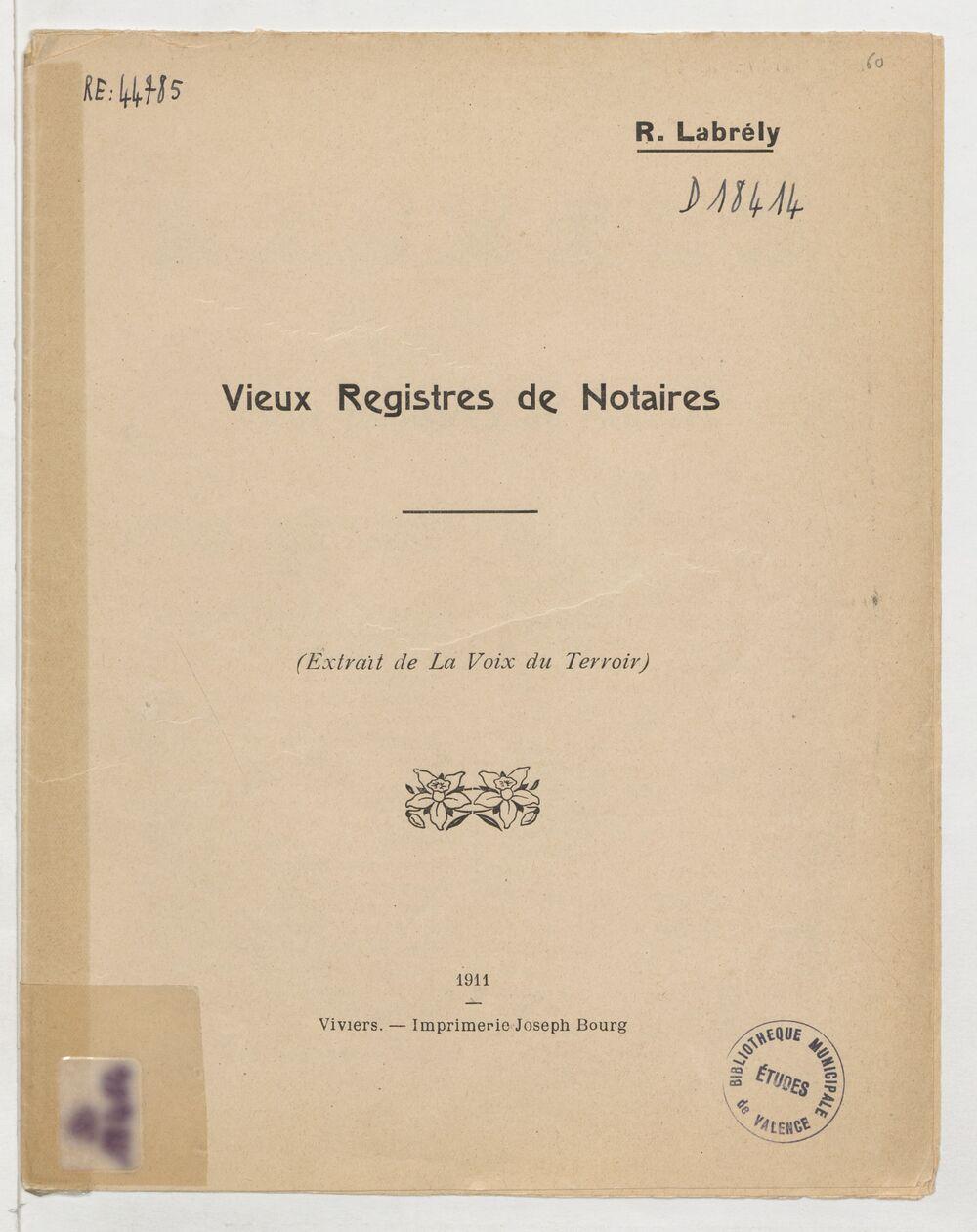 Vieux registres de notaires / [par] R. Labrély