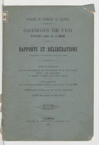 Chemins de fer d'intérêt local de la Drôme : rapports et délibérations / Chambre de commerce de Valence