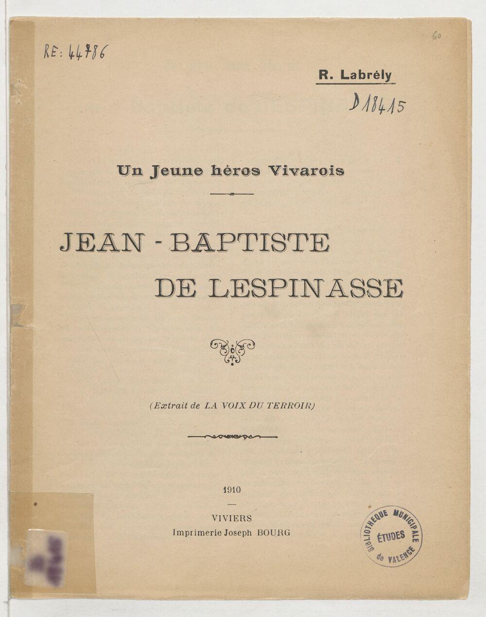 Jean-Baptiste de Lespinasse : un jeune héros vivarois / R. Labrély
