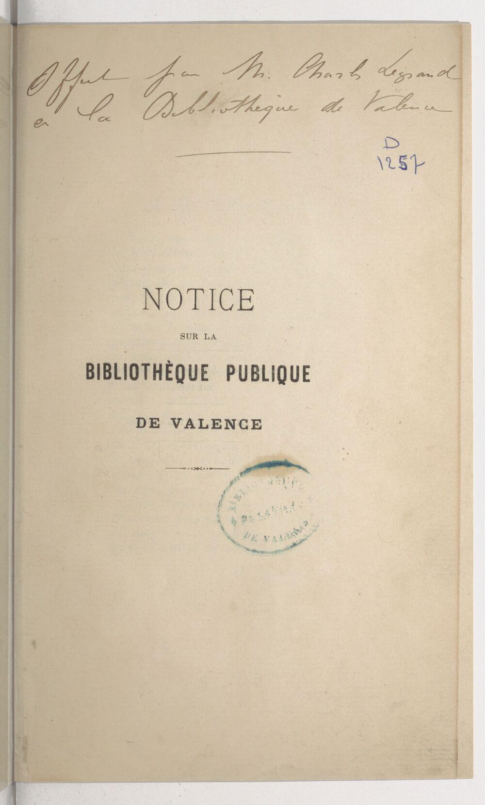 Notice sur la bibliothèque publique de Valence / [Ad. Rochas]
