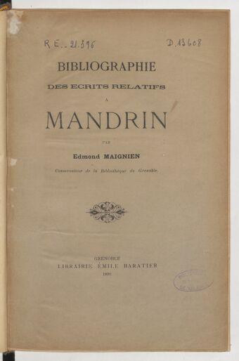 Bibliographie des écrits relatifs à Mandrin / par Edmond Maignien,...