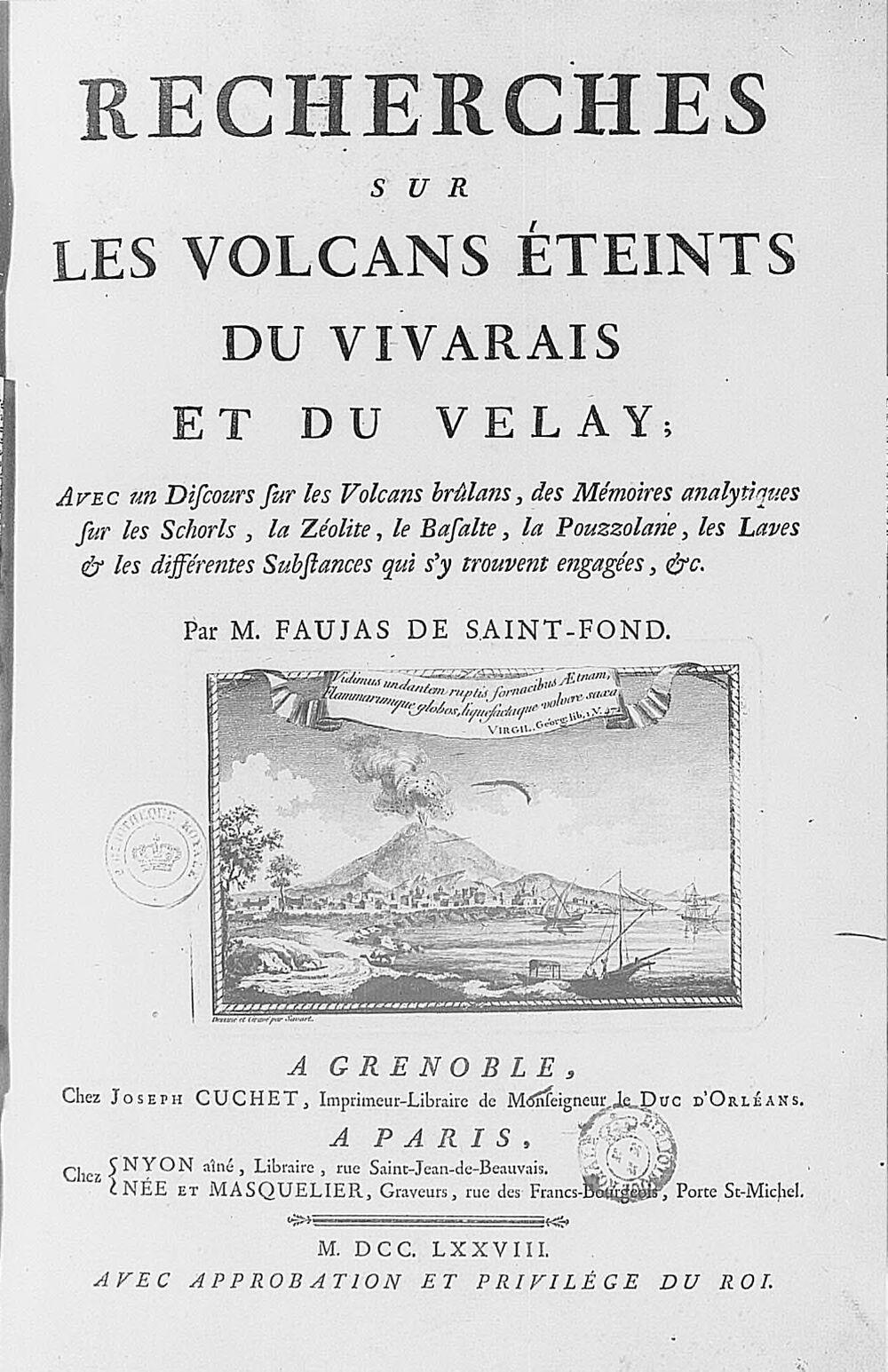 [Illustrations de Recherches sur les volcans éteints du Vivarais et du Velay] / Cl. Fessard [et al.], grav.; Savart [et al.], dess. ; B. Faujas de Saint-Fond, aut. du texte